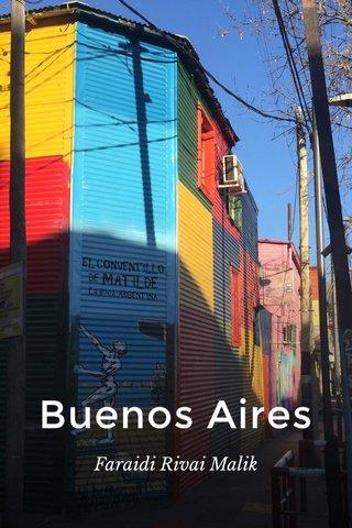Buenos Aires Faraidi Rivai Malik