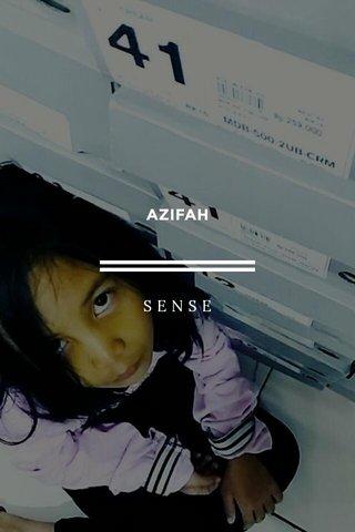 AZIFAH SENSE