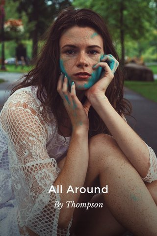 All Around By Thompson