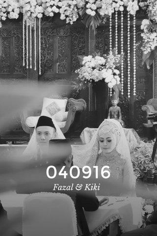 040916 Fazal & Kiki