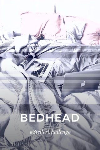 BEDHEAD #StellerChallenge