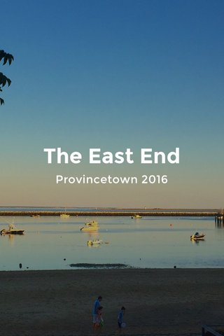 The East End Provincetown 2016
