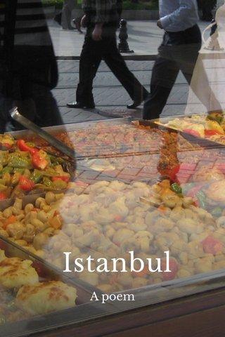 Istanbul A poem