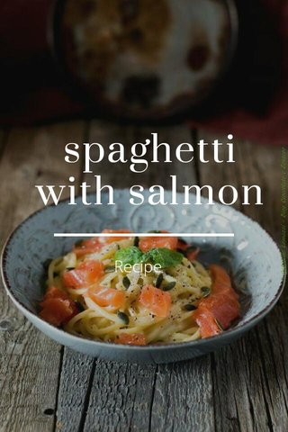 spaghetti with salmon Recipe