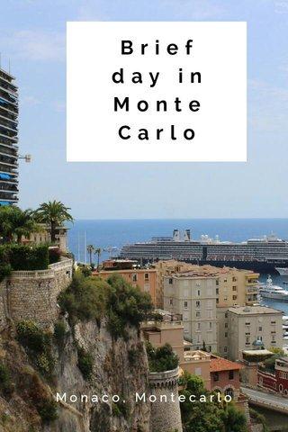 Brief day in Monte Carlo Monaco, Montecarlo
