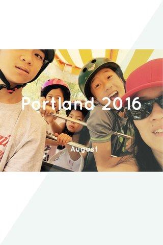 Portland 2016 August