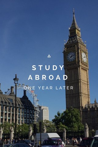 STUDY ABROAD ONE YEAR LATER