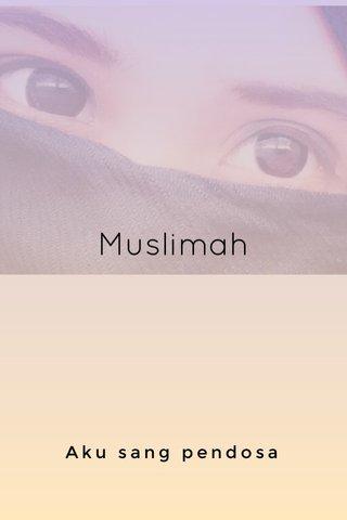 Muslimah Aku sang pendosa