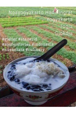 Ngayogyakarto Hadiningrat Yogyakarta Jogja Djokdja #steller #stellerid #stellerstories #indonesia #nusantara #culinary