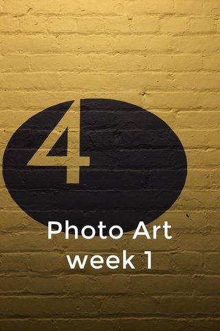 Photo Art week 1