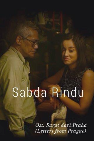 Sabda Rindu Ost. Surat dari Praha (Letters from Prague)