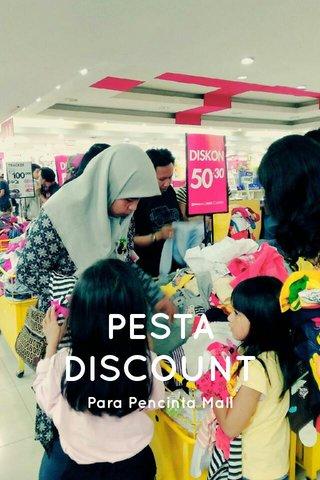 PESTA DISCOUNT Para Pencinta Mall