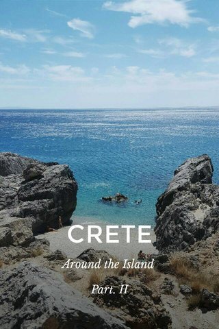 CRETE Around the Island Part. II