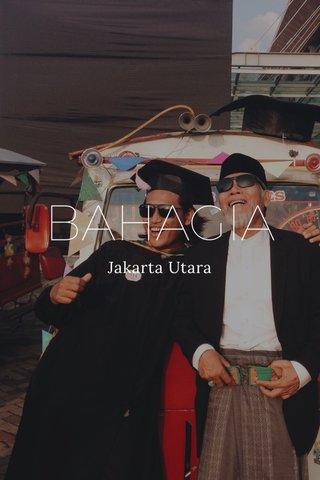 BAHAGIA Jakarta Utara
