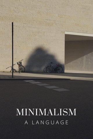 MINIMALISM A LANGUAGE