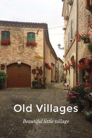 Old Villages Beautiful little village