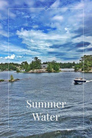. Summer Water