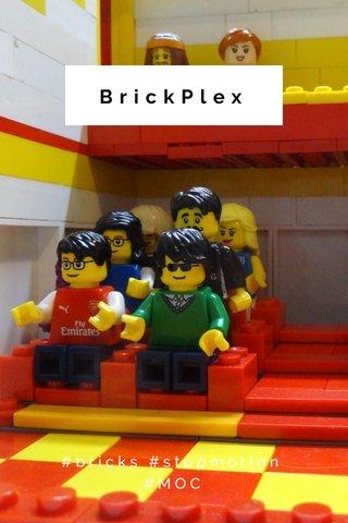 BrickPlex #bricks #stopmotion #MOC