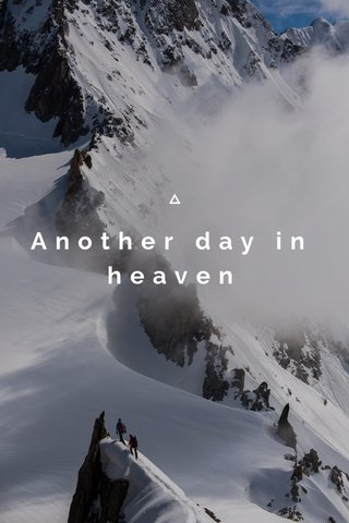 Another day in heaven