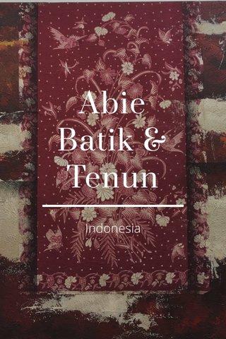 Abie Batik & Tenun Indonesia