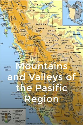 Mountains and Valleys of the Pasific Region
