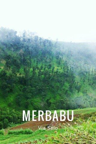 MERBABU Via Selo