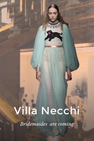 Villa Necchi Bridemaides are coming