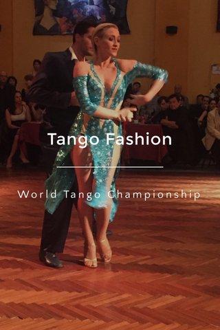 Tango Fashion World Tango Championship