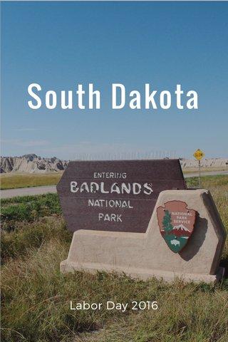 South Dakota Labor Day 2016