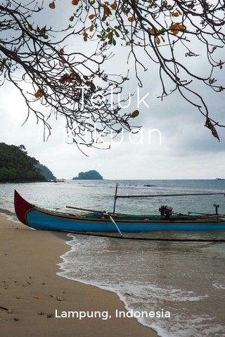 Teluk Kikuan Lampung, Indonesia