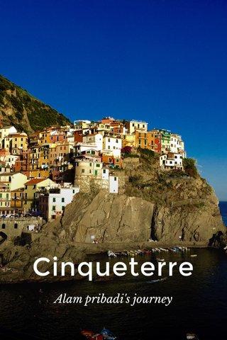 Cinqueterre Alam pribadi's journey