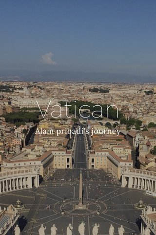 Vatican Alam pribadi's journey