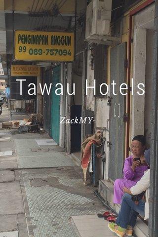 Tawau Hotels ZackMY