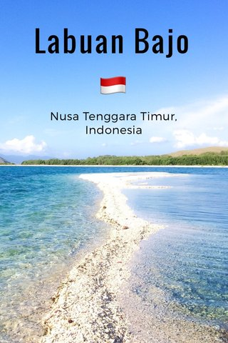 Labuan Bajo 🇮🇩 Nusa Tenggara Timur, Indonesia