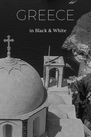 GREECE in Black & White