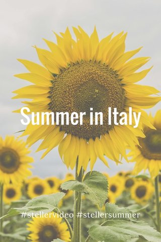 Summer in Italy #stellervideo #stellersummer