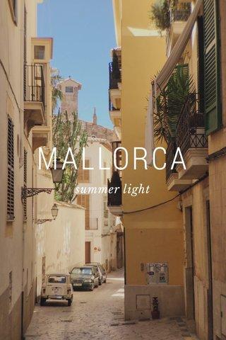 MALLORCA summer light