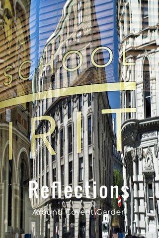 Reflections Around Covent Garden