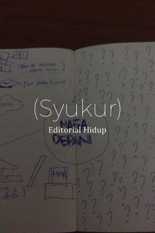 (Syukur) Editorial Hidup