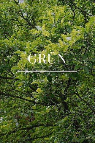 GRÜN Green - Vert
