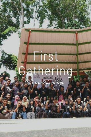 First Gathering @LoveSuroboyo