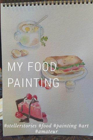 MY FOOD PAINTING #stellerstories #food #painting #art #amateur