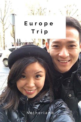 Europe Trip Netherland