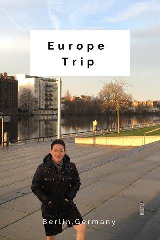Europe Trip Berlin,Germany