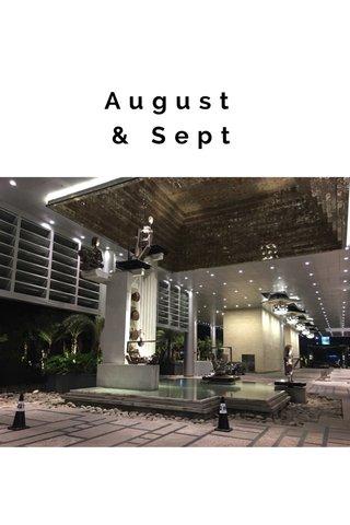 August & Sept