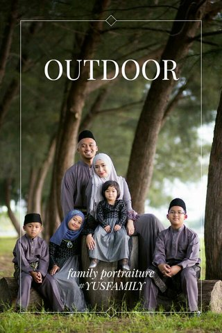 OUTDOOR family portraiture #YUSFAMILY