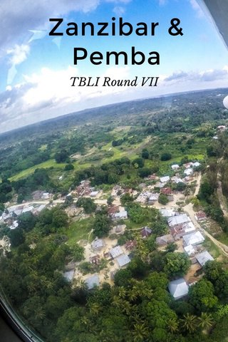 Zanzibar & Pemba TBLI Round VII