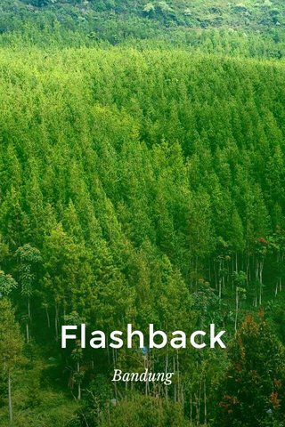 Flashback Bandung