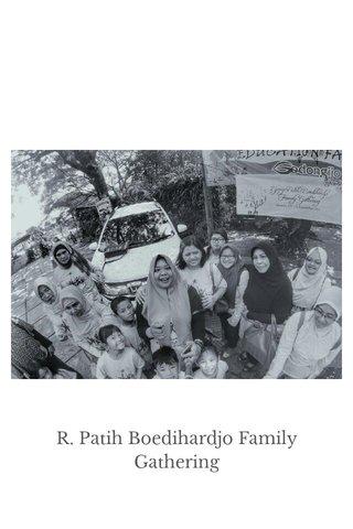 R. Patih Boedihardjo Family Gathering