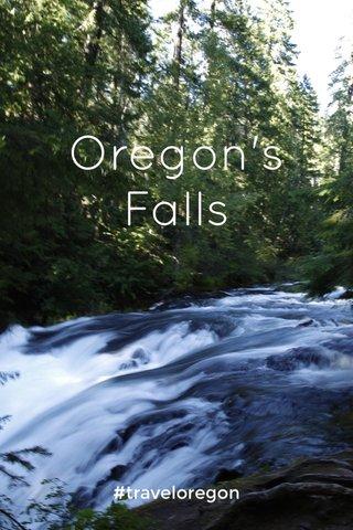 Oregon's Falls #traveloregon